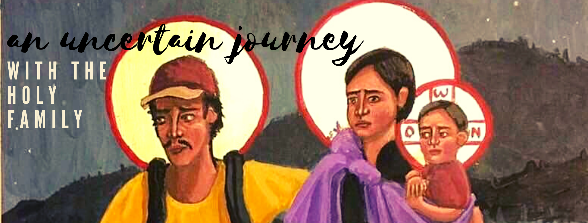 An Uncertain Journey with the Holy Family.png